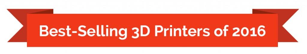 best 3d printers of 2016